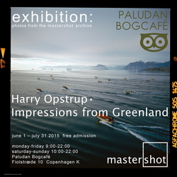 Harry Opstrup exhibition Impressions from Greenland, Copenhagen Photo Festival 2014